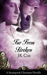 Far From Broken (Seasons of Invention, #1)