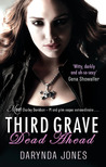 Third Grave Dead Ahead by Darynda Jones