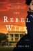 The Rebel Wife by Taylor M. Polites