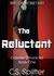 The Reluctant (Crayder Chronicles #1)