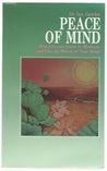 Peace of Mind: How You Can Learn to Meditate and Use the Power of Your Mind