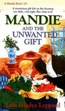 Mandie and the Unwanted Gift (Mandie Books, 29)