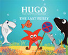 Hugo The Happy Starfish: The Last Bully