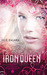 The Iron Queen (The Iron Fe...