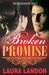 Broken Promise (The Brotherhood Series #2)