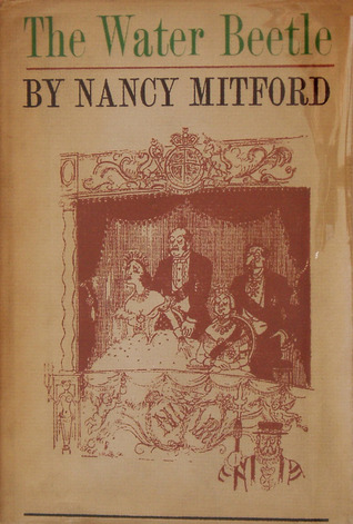 The Water Beetle by Nancy Mitford