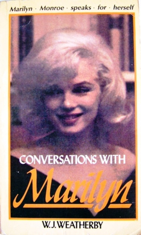 Conversations with Marilyn by Marilyn Monroe