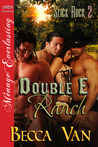 Double E Ranch (Slick Rock #2)