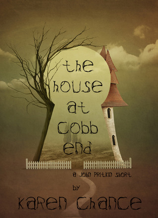 The House at Cobb End by Karen Chance