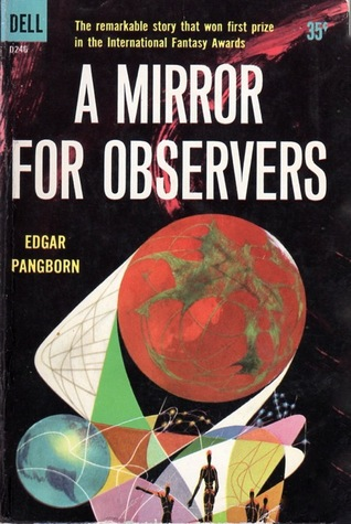 A Mirror for Observers by Edgar Pangborn