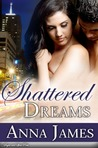 Shattered Dreams (The Bradford Sisters Trilogy #2)