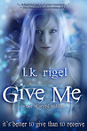 Give Me: A Tale of Wyrd and Fae