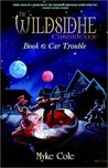 Car Trouble (Wildsidhe Chronicles)