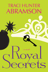 Royal Secrets (Royal, #2)