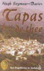 Tapas bij de Thee by Hugh Seymour-Davies