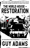 Restoration (The World House #2)