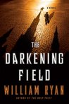 The Darkening Field (Captain Alexei Dimitrevich Korolev, #2)