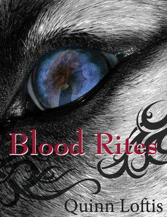 Blood Rites by Quinn Loftis