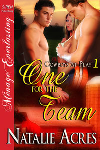 One For The Team (Cowboys At Play, #1)