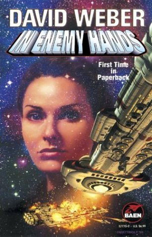 In Enemy Hands by David Weber