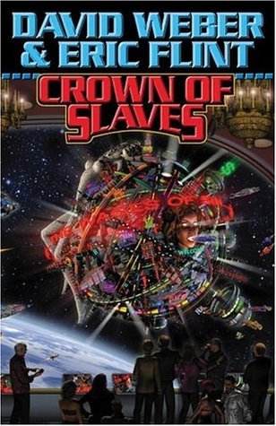 Crown of Slaves (Honorverse: Wages of Sin, #1)