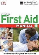 Acep First Aid Manual by Gina M. Piazza