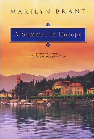 A Summer In Europe by Marilyn Brant