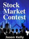 Stock Market Contest by Jason Kelly
