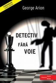 Detectiv fara voie by George Arion