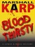 Bloodthirsty by Marshall Karp