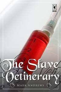The Slave Vetinerary by Mark Andrews