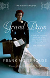 Grand Days (Edith Trilogy #01)