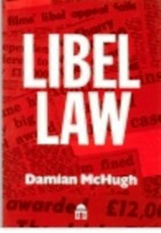 Libel Law by Damian McHugh