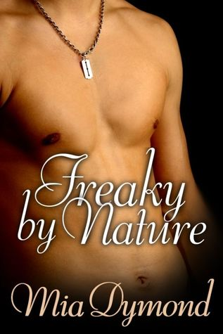 Freaky By Nature by Mia Dymond