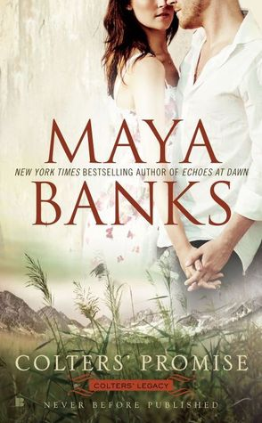 Colters' Promise by Maya Banks
