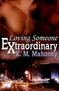 Loving Someone Extraordinary