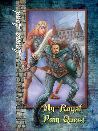 My Royal Pain Quest by Laura Lond