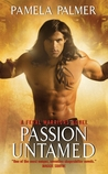 Passion Untamed (Feral Warriors, #3)