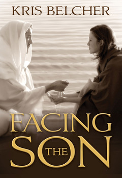 Facing the Son by Kris Belcher