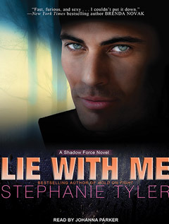 Lie with Me: A Shadow Force Novel
