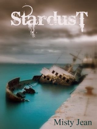 Stardust by Misty Jean