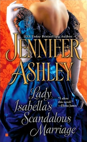 Lady Isabella's Scandalous Marriage by Jennifer Ashley