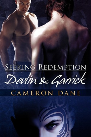 Devlin and Garrick (Seeking Redemption, #2)