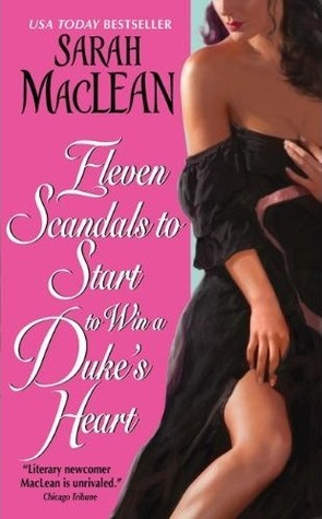 Eleven Scandals to Start to Win a Duke's Heart (Love By Numbers, #3)