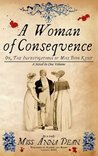 A Woman of Consequence (A Dido Kent Mystery, #3)