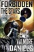 Forbidden The Stars (The Interstellar Age, # 1)