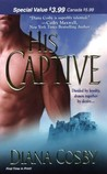 His Captive (MacGruder Brothers, #1)