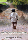 The Boy Who Defied His Karma
