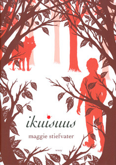 Ikuisuus (The Wolves of Mercy Falls #3)