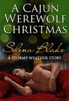 A Cajun Werewolf Christmas (Stormy Weather, #6)